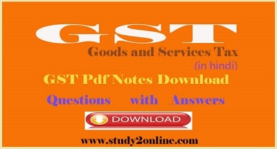 GST Notes Pdf in Hindi with Complete Questions and answers
