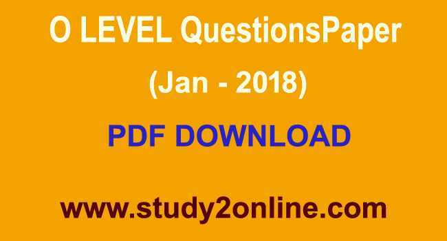 O Level Old Questions Paper (JAN - 2018)