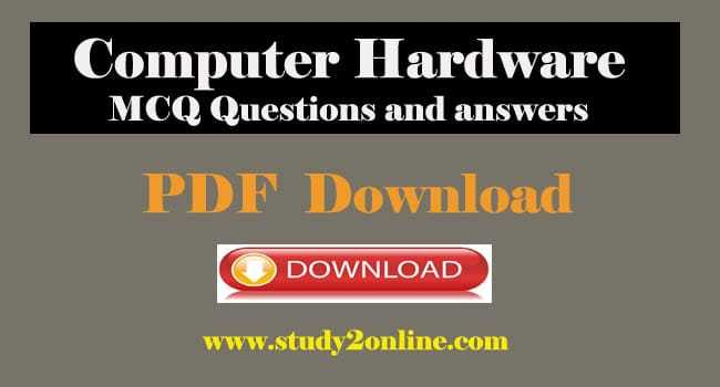 Computer Hardware MCQ Questions and Answers Pdf Download Set 1